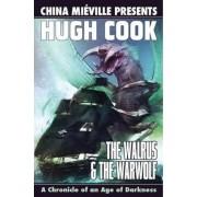 The Walrus and the Warwolf: Walrus and the Warwolf by Hugh Cook