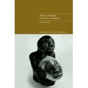 African Literature, Animism and Politics by Caroline Rooney