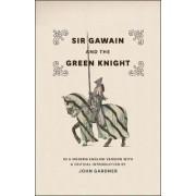Sir Gawain and the Green Knight by John Gardner