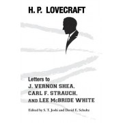 Letters to J. Vernon Shea, Carl F. Strauch, and Lee McBride White