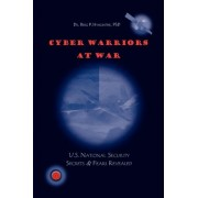 Cyber Warriors at War by Berg P Hyacinthe