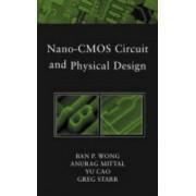 Nano-CMOS Circuit and Physical Design by Ban P. Wong