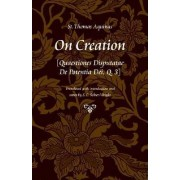 On Creation by Saint Thomas Aquinas
