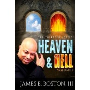 "Heaven and Hell: ""The Thirteen Levels"""