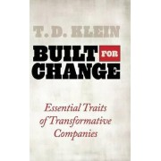 Built for Change by T. D. Klein