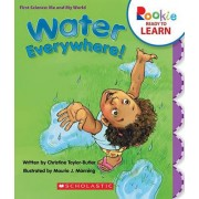 Water Everywhere! by Christine Taylor-Butler