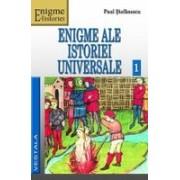 Enigme ale istoriei universale, vol. I-II.