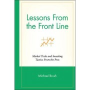 Lessons from the Front Line by Michael Brush