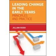 Leading Change in the Early Years by Jillian Rodd