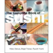 The Complete Book of Sushi by Brigid Treloar