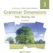 Grammar Dimensions 3 by Diane Larsen-Freeman