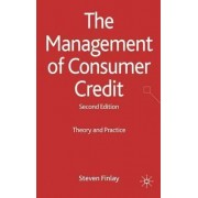 The Management of Consumer Credit by Steven Finlay