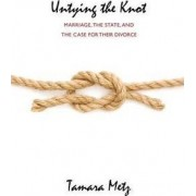 Case for Disestablishing Marriage by Tamara Metz