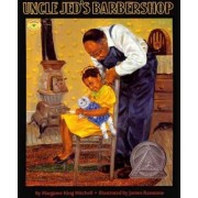 Uncle Jed's Barbershop by Margaree King Mitchell