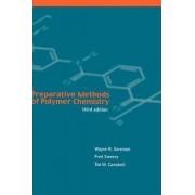 Preparative Methods of Polymer Chemistry by W.R. Sorenson