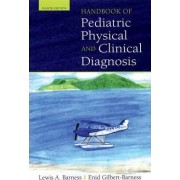 Handbook of Pediatric Physical Diagnosis by Lewis A. Barness