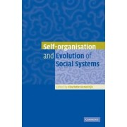 Self-organisation and Evolution of Biological and Social Systems by Charlotte Hemelrijk
