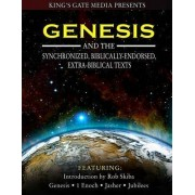 Genesis and the Synchronized, Biblically Endorsed, Extra-Biblical Texts by Rob Skiba