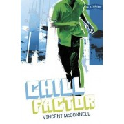 Chill Factor by Vincent McDonnell