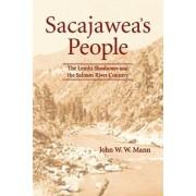 Sacajawea's People by John W. W. Mann