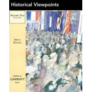 Historical Viewpoints: v. 2 by John A. Garraty