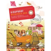 Reisgids Kidsproof Weekendje weg in Nederland, België & Duitsland | Mo'Media