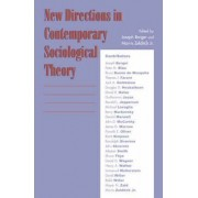 New Directions in Contemporary Sociological Theory by Joseph Berger
