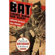 The Bat Strikes Again and Again! by D. Johnston McCulley
