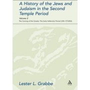 A History of the Jews and Judaism in the Second Temple Period: Volume 2 by Lester L. Grabbe