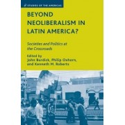 Beyond Neoliberalism in Latin America? by John Burdick
