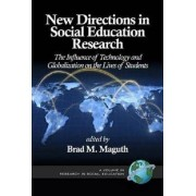 New Directions in Social Education Research by Brad M. Maguth
