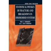 Statistical Physics of Fracture and Breakdown in Disordered Systems by Bikas K. Chakrabarti