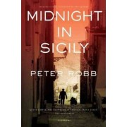 Midnight in Sicily by Professor of the History of India Peter Robb