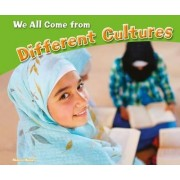 We All Come from Different Cultures by Melissa Higgins