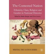 The Contested Nation by Chris Lorenz
