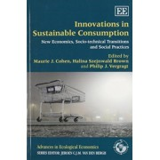 Innovations in Sustainable Consumption by M.J. Cohen