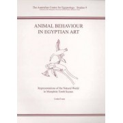Animal Behaviour in Egyptian Art by Linda Evans