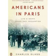 Americans in Paris by Charles Glass