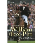 What Will be by William Fox-Pitt