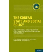 The Korean State and Social Policy by Stein Ringen