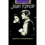 Jean Renoir by Martin O'Shaughnessy