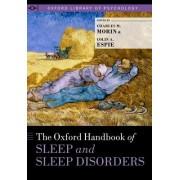 The Oxford Handbook of Sleep and Sleep Disorders by Charles M. Morin