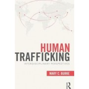 Human Trafficking by Mary C. Burke