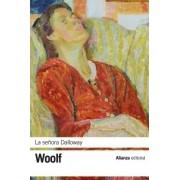 La senora Dalloway / Mrs. Dalloway by Virginia Woolf