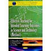 Effective Teaching for Intended Learning Outcomes in Science & Technology (Metilost) by J. Bernardino Lopes