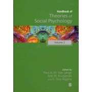 Handbook of Theories of Social Psychology: Volume Two by Arie W. Kruglanski