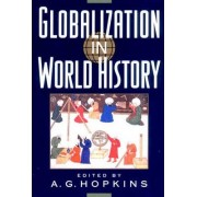 Globalizaiton in World History by AG HOPKINS
