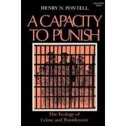 Capacity to Punish by Henry N. Pontell