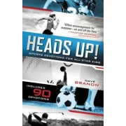 Heads Up! by David Branon