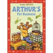 Arthur's Pet Business by Marc Brown